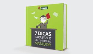 E-book 7 dicas de como fazer um currículo matador